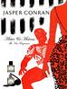 JASPER CONRAN Miister & Mistress 2007 US 'The new fragrances'