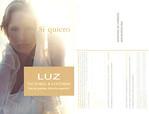 VICTORIO & LUCCHINO Luz 2003 Spain (recto-verso postcard 10 x 15 cm 'S� quiero - Eau de Parfum Edici�n especial'